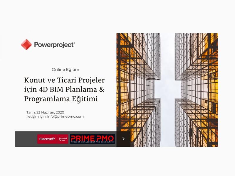 Konut ve Ticari Projeler için 4D-BIM Powerproject Planlama & Programlama Eğitimi - Online